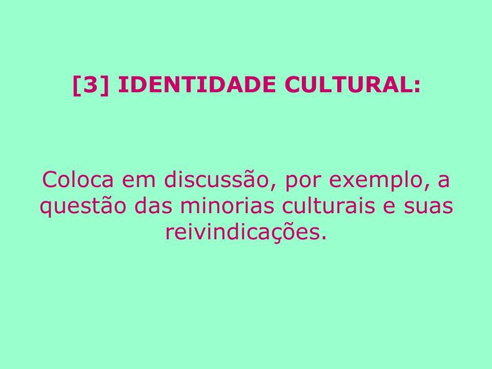[3] IDENTIDADE CULTURAL:
